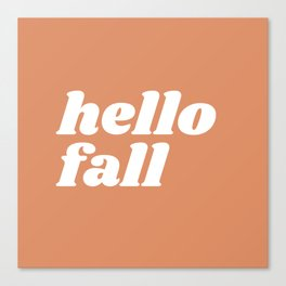 hello fall Canvas Print