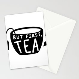 TEA LOVERS TEA printS - BUT FIRST TEA product Stationery Cards