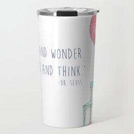 Think and Wonder Travel Mug