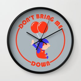 Don't Bring Me Down Wall Clock