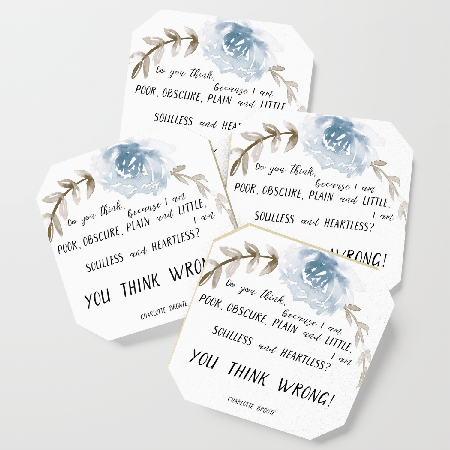 You Think Wrong A Quote By Charlotte Brontë Jane Eyre Coaster By Anya D