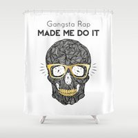 rap Shower Curtains featuring Gangsta Rap Made Me Do It Skull by MY  HOME