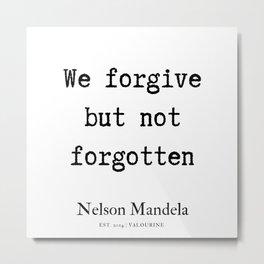 71  | Nelson Mandela  Quotes | 190818 Metal Print
