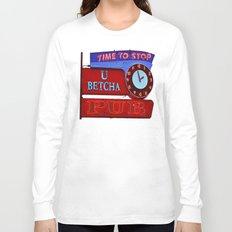 U Betcha Pub sign Long Sleeve T-shirt