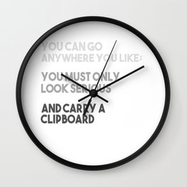 You Must Only Look Serious Wall Clock