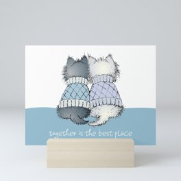 Together is the best place Mini Art Print