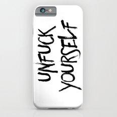 Unfuck Yourself iPhone 6s Slim Case