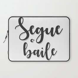 Segue o baile Laptop Sleeve