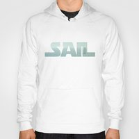 sailing Hoodies featuring Sailing by Catherine Holcombe