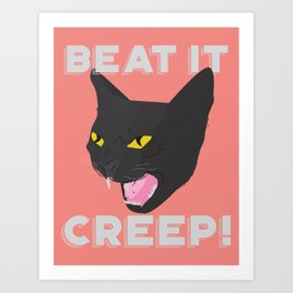 CREEP Art Print