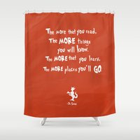 dr seuss Shower Curtains featuring dr seuss the more that you read by studiomarshallarts