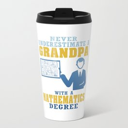 Mathematics Degree Grandpa Travel Mug