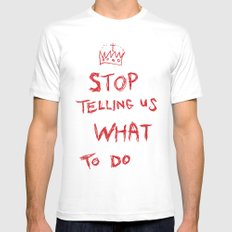stop telling us what to do MEDIUM Mens Fitted Tee White