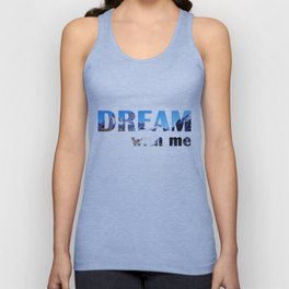 Dream With Me Unisex Tank Top