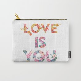 Love is you Carry-All Pouch