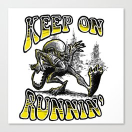 Keep on Runnin' Canvas Print