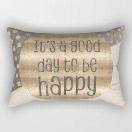 GRAPHIC ART It is a good day to be happy Rectangular Pillow