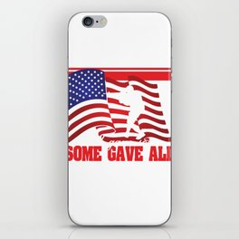 """All Gave Some, Some Gave All"" tee design. Makes a faithful and solitary gift to your friend and fam iPhone Skin"