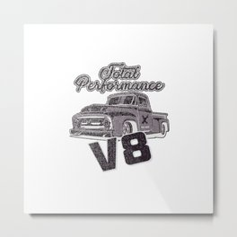 Total performance V8 pick up truck Metal Print