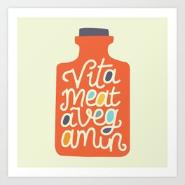 Vitameatavegamin Art Print