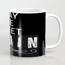 May We Meet Again Coffee Mug