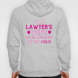Lawyer's Wife Hoody