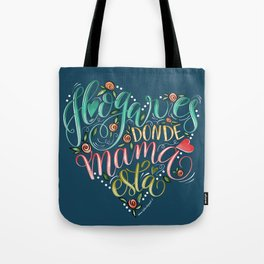 Lettering Quote - Home is where mom is - Hogar es donde está mamá | Tote Bag