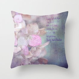 Every artist dips his brush... Throw Pillow