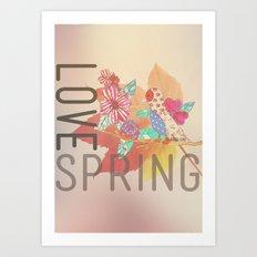 LOVE SPRING Art Print