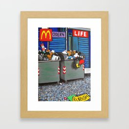 Modern life is rubbish Framed Art Print