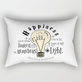 Happiness can be found even in the darkest of things.... Rectangular Pillow