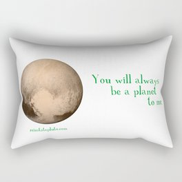 Pluto - You Will Always Be a Planet To Me Rectangular Pillow