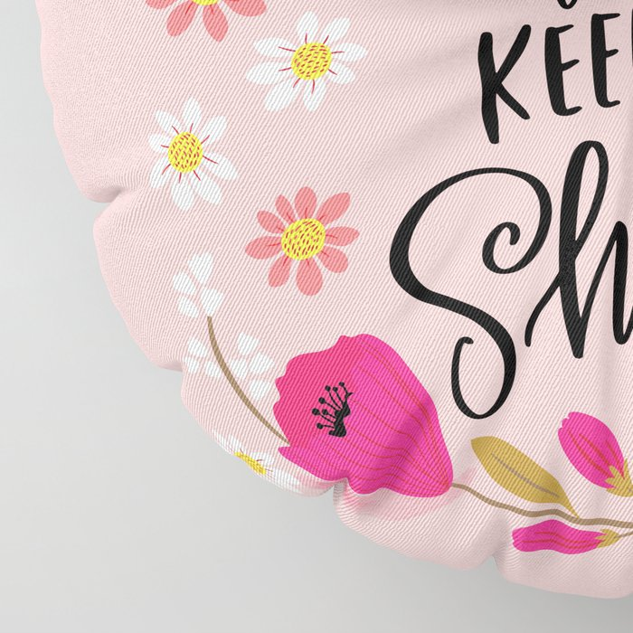 Pretty Sweary: You're Awesome, Keep that Shit Up Floor Pillow