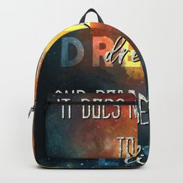 Dreams Backpack