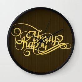 Stay Happy Wall Clock