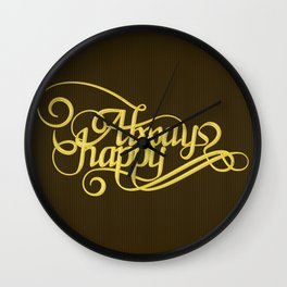 Stay Happy Wall Clock