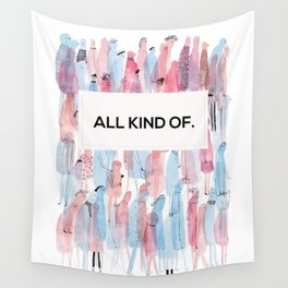 all kind of. Wall Tapestry