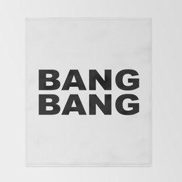 Bang Bang Throw Blanket