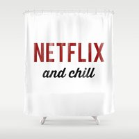 netflix Shower Curtains featuring Netflix & Chill Dirty Vintage Typography by RexLambo