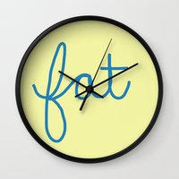 fat Wall Clocks featuring Fat! by Liza Eckert