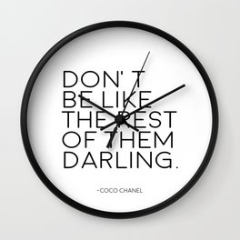 Don't Be Like The rest Of Them Darling,Women Gifts,Gift For Her,Gift For Husband,Chanel Wall Art Wall Clock