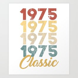Vintage Retro Born In 1975 44th Birthday Gift Art Print
