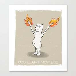 You Light My Fire Canvas Print