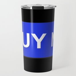 Buy Now Blue Travel Mug