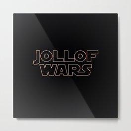 joll of war Metal Print