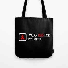 Red Ribbon: Red for my Uncle Tote Bag