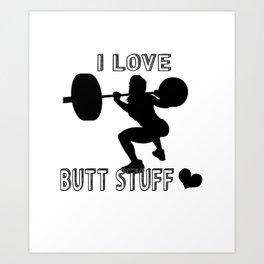 I love... squats Art Print
