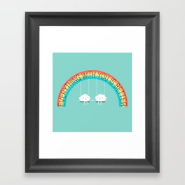 Everything with you is better Framed Art Print
