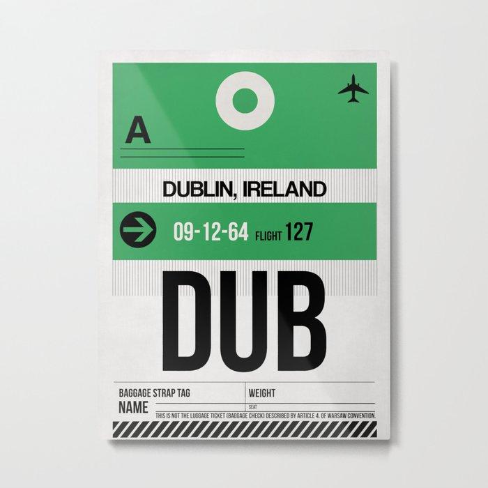 DUB Dublin Luggage Tag 1 Metal Print