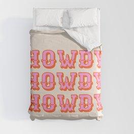 howdy howdy Comforters